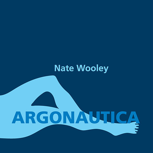 Argonautica by Nate Wooley
