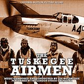 The Tuskegee Airmen (Original Motion Picture Score) by Lee Holdridge