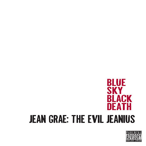 Jean Grae: The Evil Jeanius by Blue Sky Black Death
