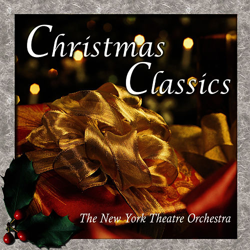 Christmas Classics by New York Theatre Orchestra...
