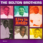 Live In Mobile by Bolton Brothers