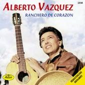 Ranchero De Corazon by Alberto Vazquez
