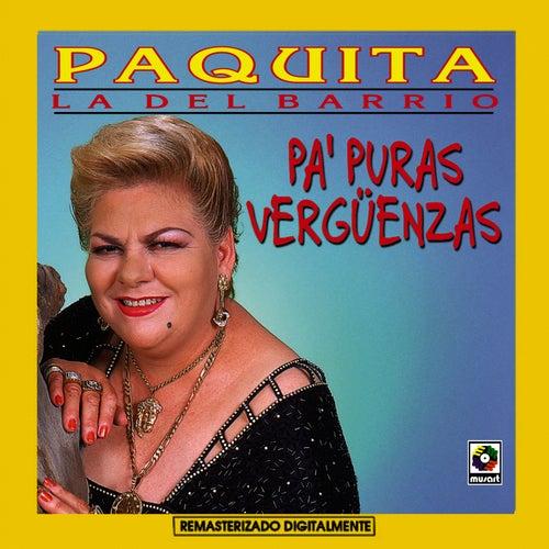 Pa' Puras Verguenzas by Paquita La Del Barrio
