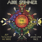 Enter the Center by Abbi Spinner McBride
