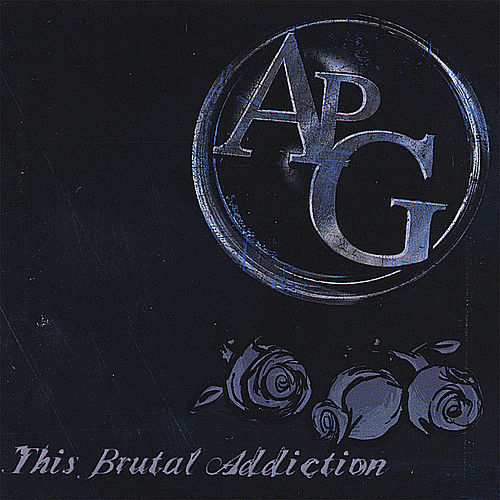 This Brutal Addiction by Apg