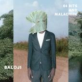 64 Bits & Malachite by Baloji