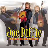 Life's So Funny by Joe Diffie