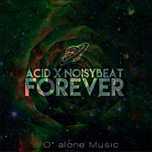 Forever by The Acid