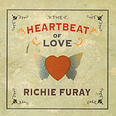 The Heartbeat of Love (Original Recording Remastered) by Richie Furay