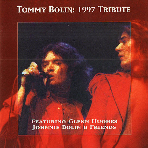 Tribute 1997 with Glenn Hughes & Johnnie Bolin & Friends (Original Recording Remastered) von Tommy Bolin