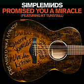 Promised You A Miracle by Simple Minds