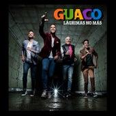 Lágrimas No Más by GUACO