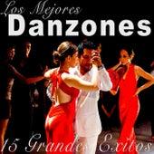 15 Grandes Exitos los Mejores Danzones by Various Artists