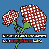 Our Spanish Love Song by Michel Camilo