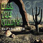 For the Gold by Kill the Giants