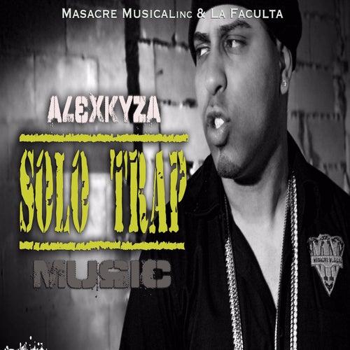 Solo Trap by Alex Kyza