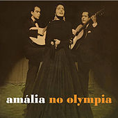 Amália no Olympia ((Remastered)) by Amalia Rodrigues