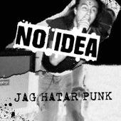 Jag Hatar Punk by No Idea