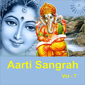 Aarti Sangrah, Vol. 7 by Various Artists