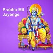 Prabhu Mil Jayenge by Anup Jalota