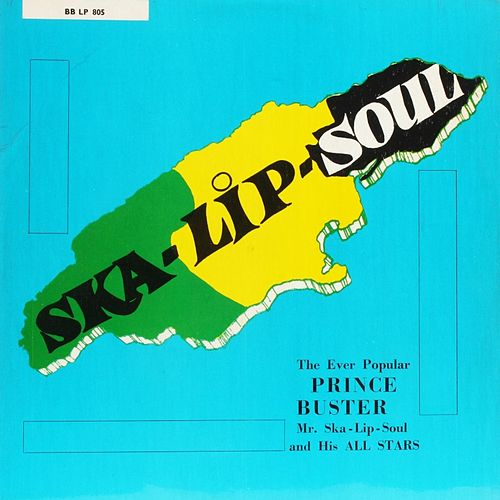 Ska Lip Soul by Prince Buster