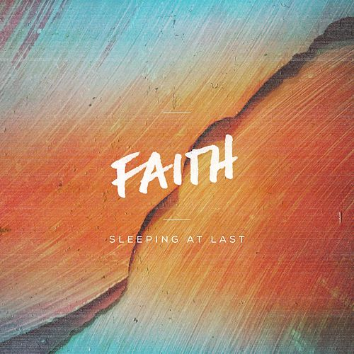 Faith by Sleeping At Last