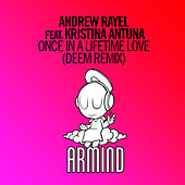Once In A Lifetime Love (Deem Remix) by Andrew Rayel