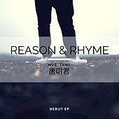 Reason and Rhyme by Mustang