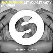 Let You Get Away by Shaun Frank
