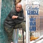 Most High God by Brotha George