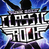 Punk Goes Classic Rock von Various Artists