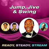 Jump, Jive & Swing (Ready, Steady, Stream) von Various Artists