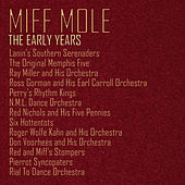 Miff Mole: The Early Years by Various Artists