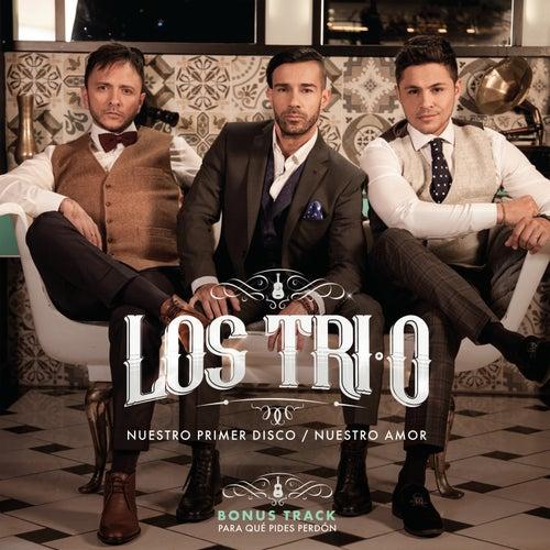 Nuestro Primer Disco / Nuestro Amor by Los Tri-O