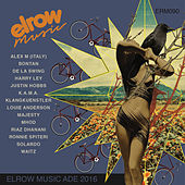 Elrow Music Ade 2016 by Various Artists