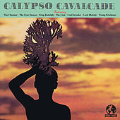 Calypso Cavalcade (Digitally Remastered) by Various Artists