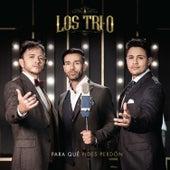 Para Que Vas a Mentir by Los Tri-O