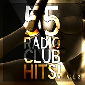 55 Radio Club Hits!, Vol. 2 by Various Artists