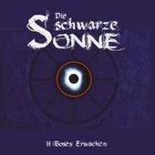 Folge 2: Böses Erwachen by Die schwarze Sonne