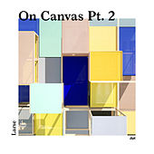 On Canvas, Pt. 2 by Larse