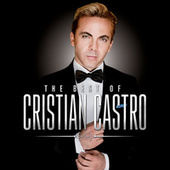 The Best Of… by Cristian Castro