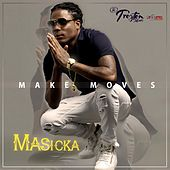 Make Moves - Single by Masicka