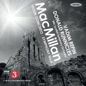 James MacMillan: Violin Concerto & Symphony No. 4 by Vadim Repin