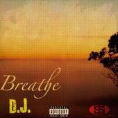 Breathe by DJ