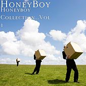 Honeyboy Collection, Vol. 1 by Honeyboy