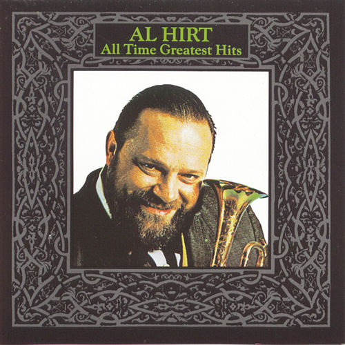 All-Time Greatest Hits by Al Hirt