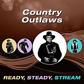 Country Outlaws (Ready, Steady, Stream) von Various Artists