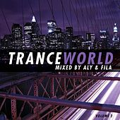 Trance World, Vol. 2 (Mixed by Aly & Fila) by Various Artists