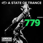 A State Of Trance Episode 779 by Various Artists