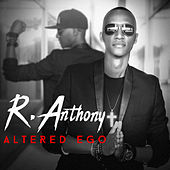 Altered Ego by R.Anthony